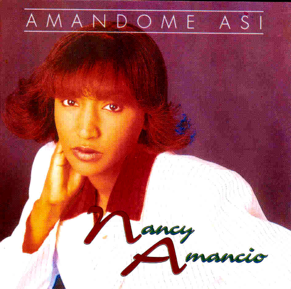 nancy_amancio_amandome_asi