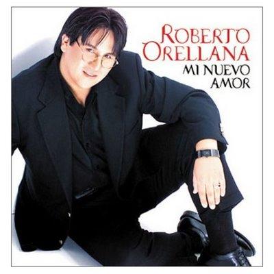 Roberto Orellana Mi nuevo Amor
